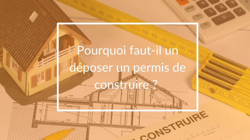 pourquoi un permis de construire