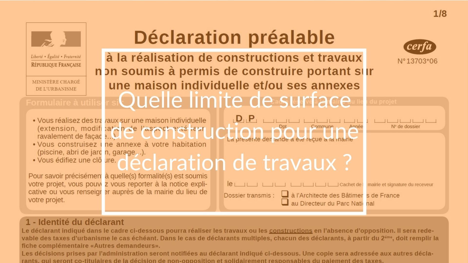 quelle limite de surface de construction pour une déclaration de travaux ?